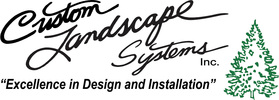 CUSTOM LANDSCAPE SYSTEMS